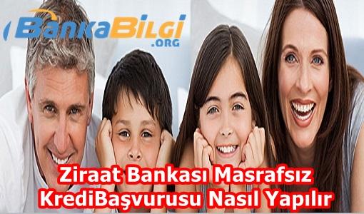 ziraat bankası masrafsız kredi başvurusu www.bankabilgi.org