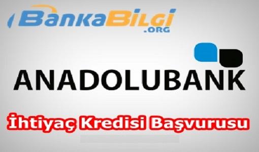 Anadolubank İhtiyaç Kredisi Başvurusu www.bankabilgi.org