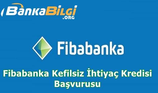 Fibabanka Kefilsiz İhtiyaç Kredisi - http://ww.bankabilgi.org