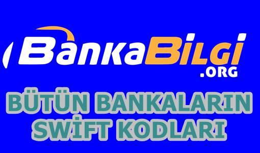 Bütün Bankaların Swift Kodları