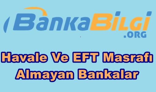 2016 Havale ve Eft Ücreti Almayan Bankalar www.bankabilgi.org