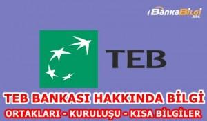 Türk Ekonomi Bankası (TEB) Hakkında Bilgi