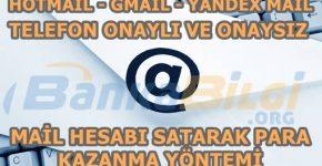 mail hesabı satarak para nasıl kazanılır