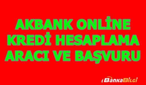 Akbank İhtiyaç Kredisi Hesaplama