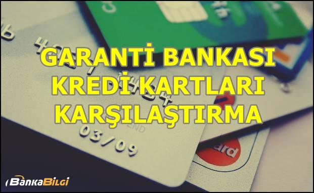 Garanti Bankası Kredi Kartları Karşılaştırma